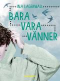 Cover for Bara vara vänner