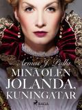 Cover for Minä olen Jolanda, kuningatar