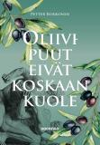 Cover for Oliivipuut eivät koskaan kuole