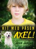 Cover for Hit med påsen, Axel!