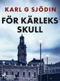 Cover for För kärleks skull