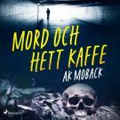 Cover for Mord och hett kaffe