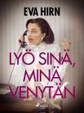 Cover for Lyö sinä, minä venytän
