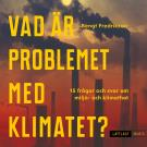 Cover for Vad är problemet med klimatet? Nivå 3 / Lättläst