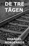 Cover for De tre tågen