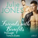 Cover for Friends with Benefits: Through Tony's Eyes