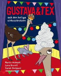 Cover for Gustava & Tex och den heliga cirkusstrutsen