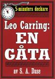 Cover for 5-minuters deckare. Leo Carring: En gåta. Detektivhistoria. Återutgivning av text från 1922