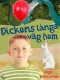 Cover for Dickens långa väg hem från skolan