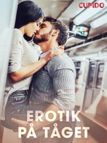 Cover for Erotik på tåget