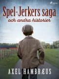 Cover for Spel-Jerkers saga och andra historier