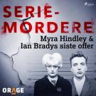 Cover for Myra Hindley & Ian Bradys siste offer
