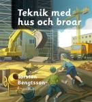 Cover for Teknik med hus och broar