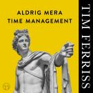 Cover for Aldrig mera time management