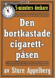 Cover for 5-minuters deckare. Den bortkastade cigarettpåsen. Återutgivning av text från 1935