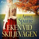 Cover for Eken vid skiljevägen