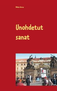 Cover for Unohdetut sanat