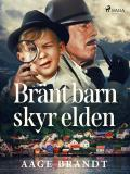 Cover for Bränt barn skyr elden