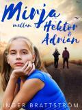 Cover for Mirja mellan Hektor och Adrian