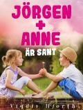 Cover for Jörgen + Anne är sant
