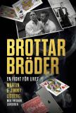 Cover for Brottarbröder : En fight för livet