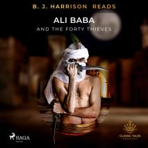 Cover for B. J. Harrison Reads Ali Baba and the Forty Thieves
