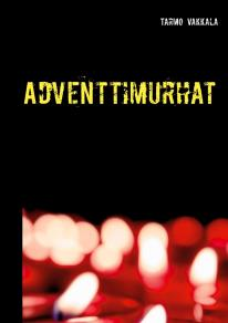 Cover for Adventtimurhat: Rikosromaani
