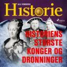 Cover for Historiens største konger og dronninger