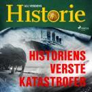 Cover for Historiens verste katastrofer