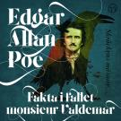 Cover for Fakta i fallet monsieur Valdemar