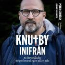 Cover for Knutby inifrån - så förvandlades pingstförsamlingen till en sekt