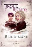 Cover for Trollrunor 4 – Blind måne