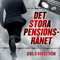 Cover for Det stora pensionsrånet: Miljardsvindeln i Falcon Funds