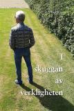 Cover for I Skuggan av Verkligheten