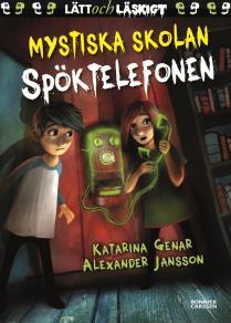 Cover for Mystiska skolan. Spöktelefonen