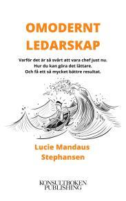 Cover for Omodernt ledarskap - Det är nya tider nu