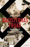 Cover for Nazisternas fruar - Tredje rikets mäktigaste kvinnor