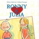 Cover for Ronny & Julia vol 1: En historia om en som vill bli omtyckt