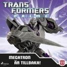 Cover for Transformers Prime - Megatron är tillbaka!