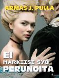 Cover for Ei markiisi syö perunoita