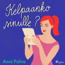 Cover for Kelpaanko sinulle?