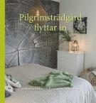 Cover for Pilgrimsträdgård flyttar in