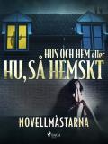 Cover for Hus och hem eller Hu, så hemskt