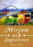 Cover for Mirjam och Sagostenen