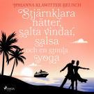 Cover for Stjärnklara nätter, salta vindar, salsa och en smula yoga
