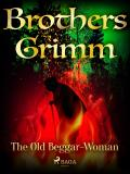 Cover for The Old Beggar-Woman