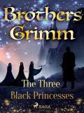 Cover for The Three Black Princesses