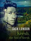 Cover for Keesh, the Son of Keesh