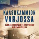 Cover for Kaasukammion varjossa: suomalaiskohtaloita Stutthofin kuolemanleirillä