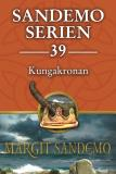 Cover for Sandemoserien 39 - Kungakronan